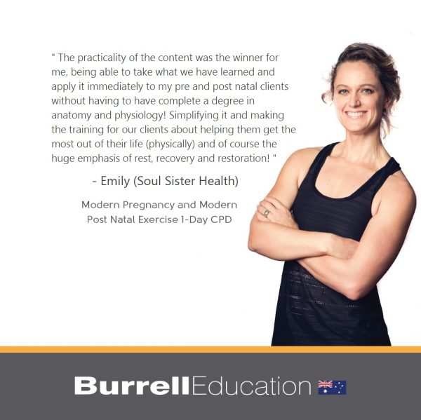 Emily from Soul Sister Health says Burrell Education's Modern Post Natal Exercise and Wellness was practical and common sense